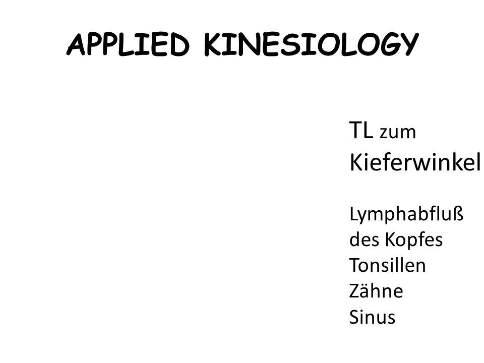 APPLIED KINESIOLOGY TL zum Kieferwinkel Lymphabfluß des Kopfes