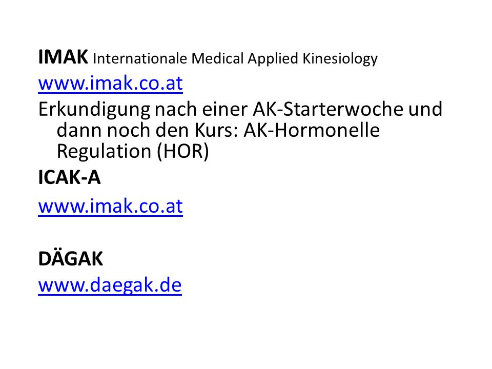 Kontaktadressen IMAK Internationale Medical Applied Kinesiology