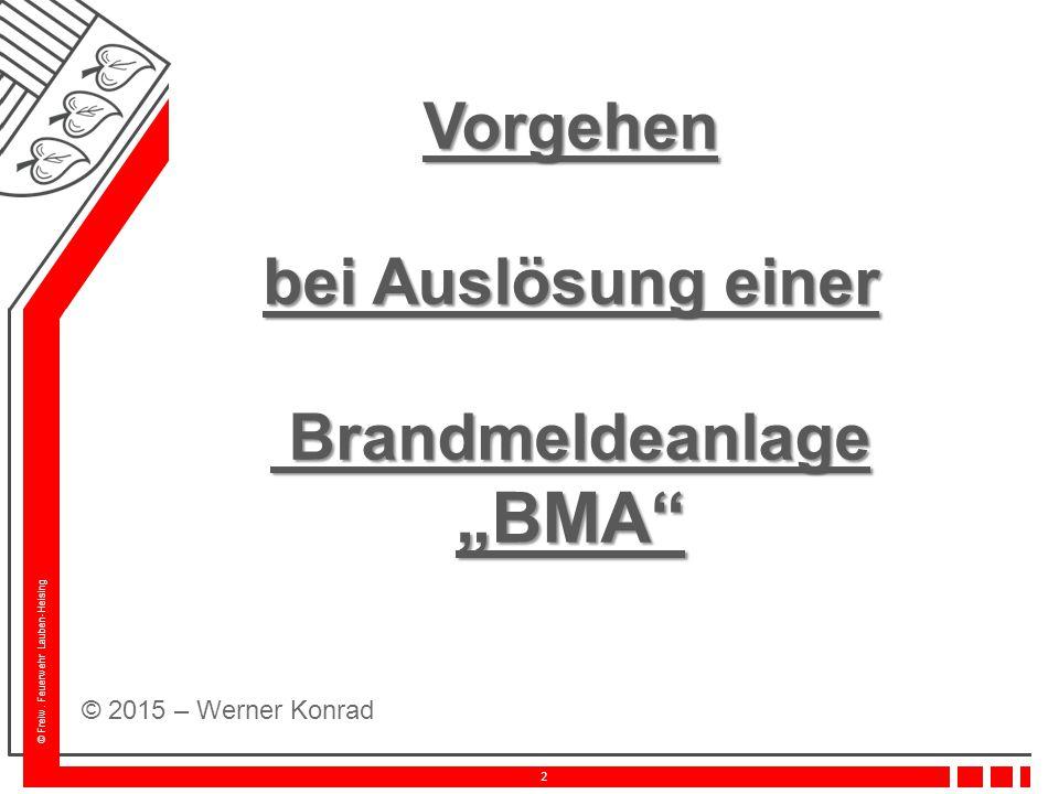 """Vorgehen bei Auslösung einer Brandmeldeanlage """"BMA"""