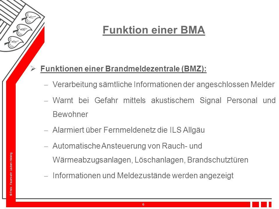Funktion einer BMA Funktionen einer Brandmeldezentrale (BMZ):