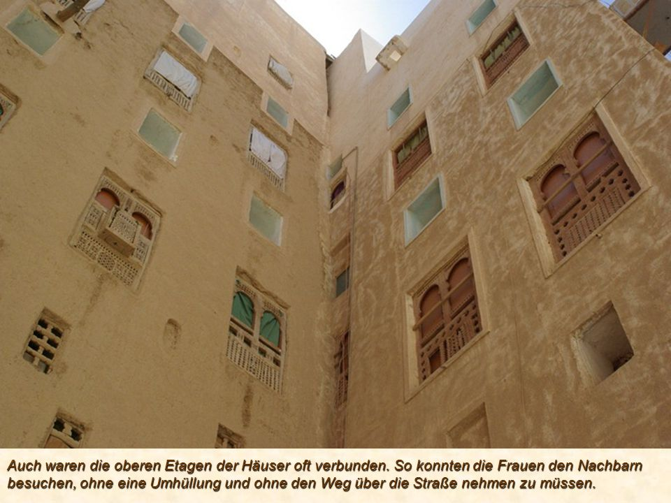 Auch waren die oberen Etagen der Häuser oft verbunden