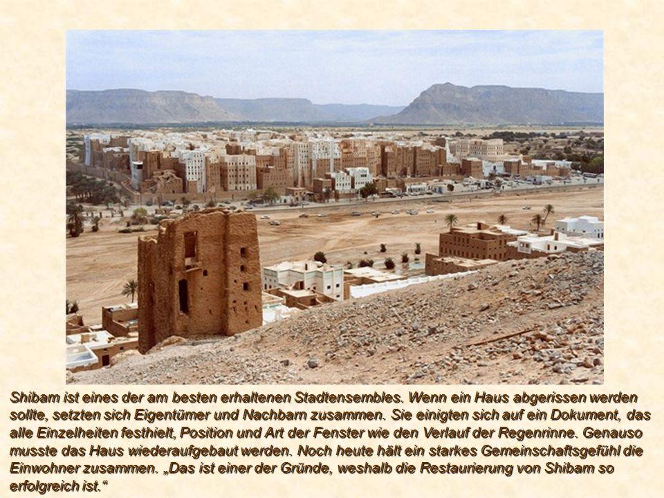 Shibam ist eines der am besten erhaltenen Stadtensembles