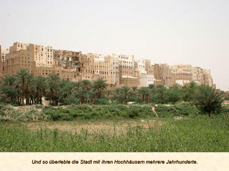 Und so überlebte die Stadt mit ihren Hochhäusern mehrere Jahrhunderte.
