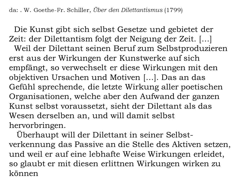 da: . W. Goethe-Fr. Schiller, Über den Dilettantismus (1799)