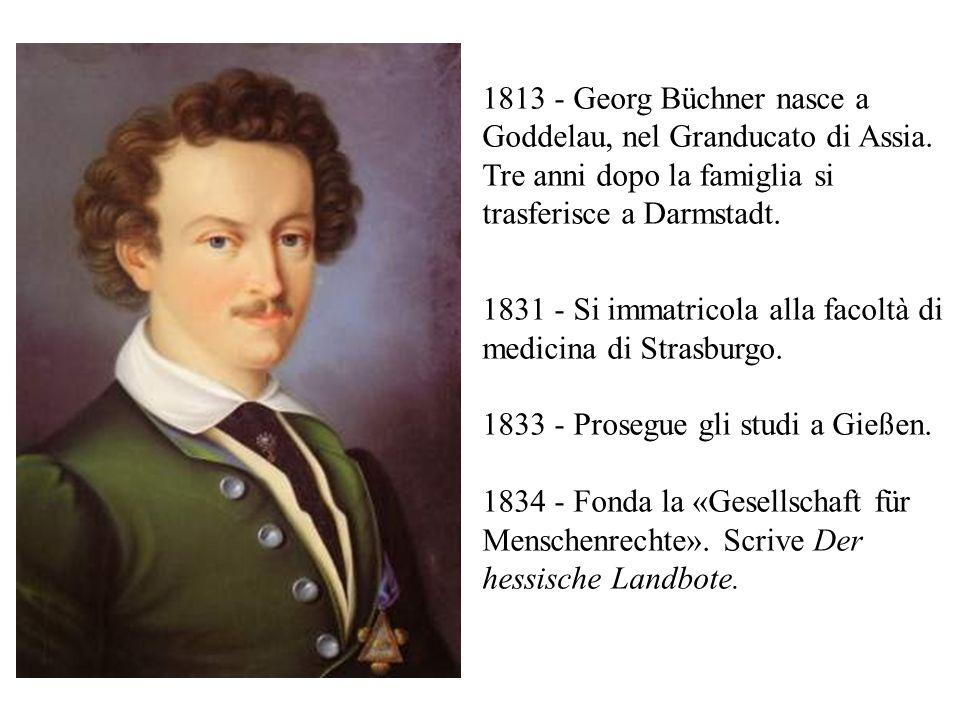 1813 - Georg Büchner nasce a Goddelau, nel Granducato di Assia