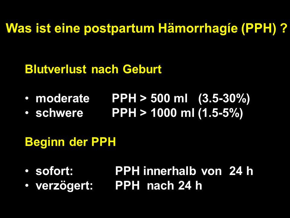 Was ist eine postpartum Hämorrhagíe (PPH)