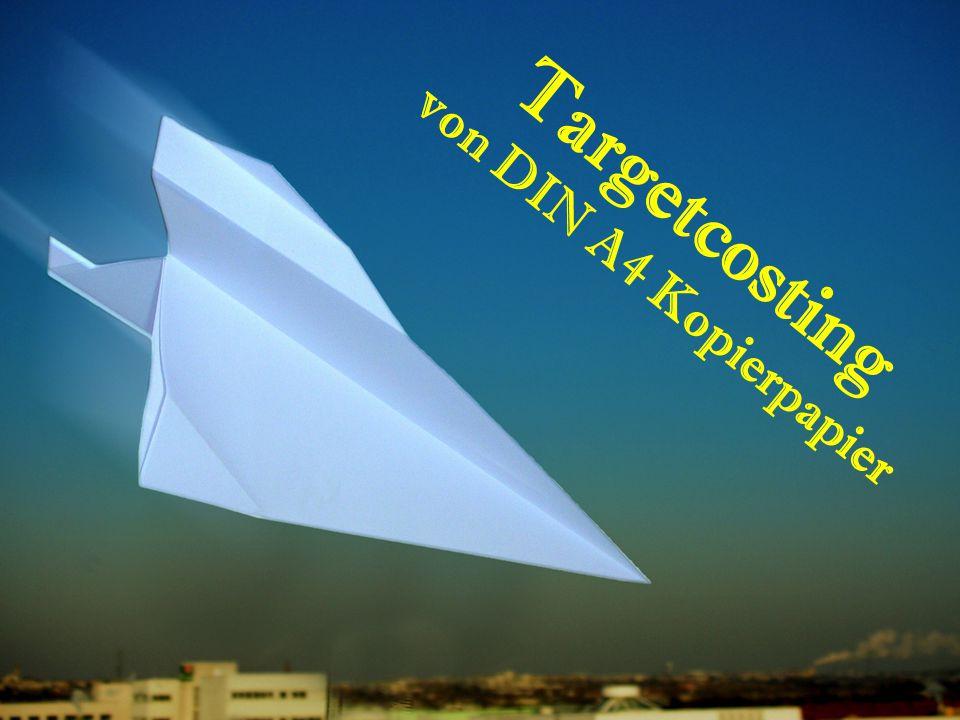 Targetcosting von DIN A4 Kopierpapier