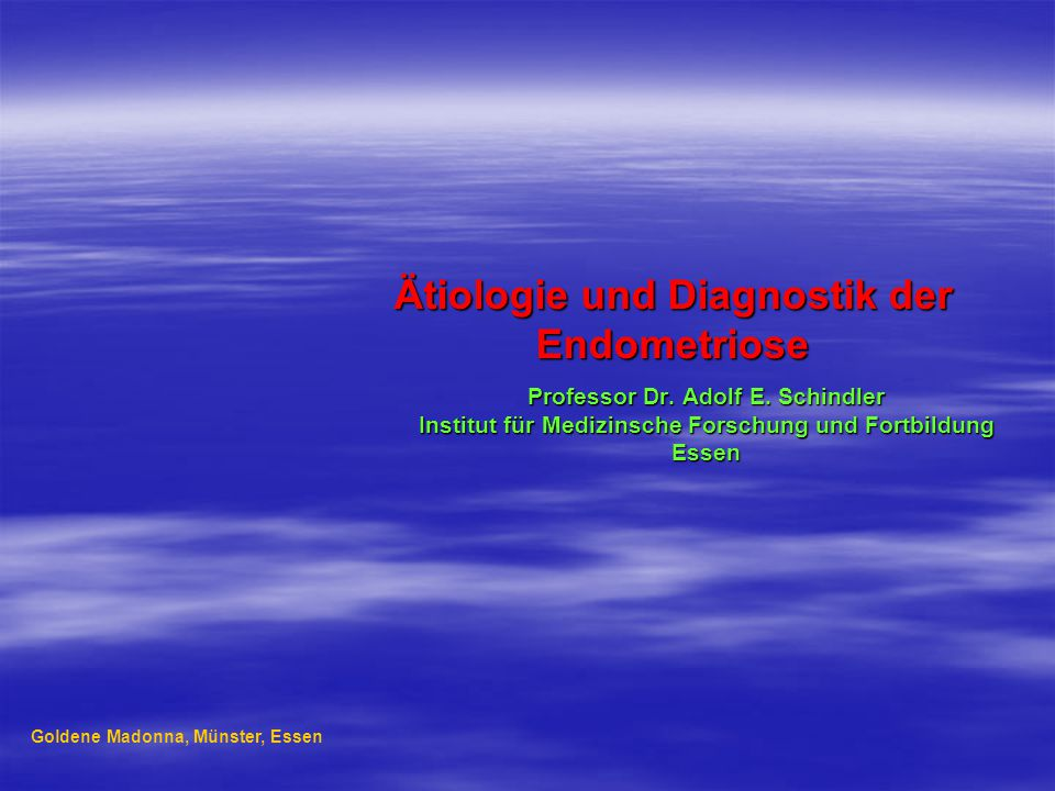 Ätiologie und Diagnostik der Endometriose