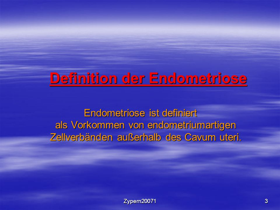 Definition der Endometriose
