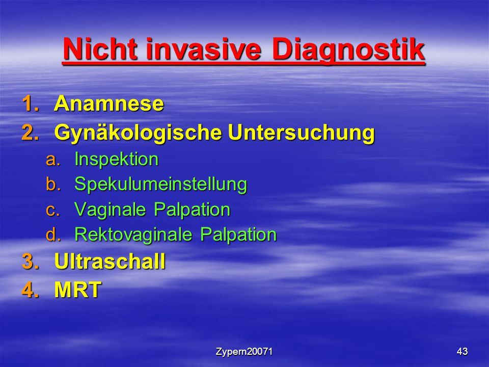 Nicht invasive Diagnostik