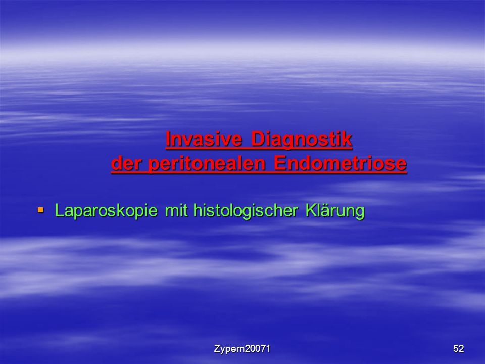 Invasive Diagnostik der peritonealen Endometriose