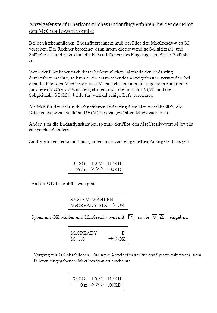Anzeigefenster für herkömmliches Endanflugverfahren, bei der der Pilot den McCready-wert vorgibt: