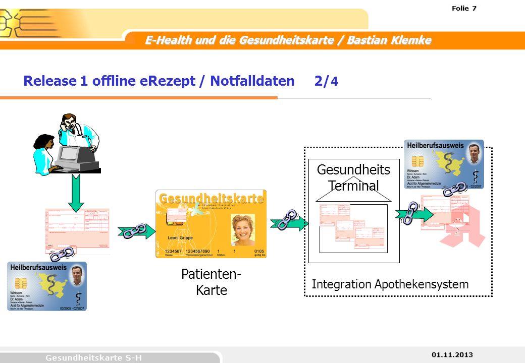 Release 1 offline eRezept / Notfalldaten 2/4