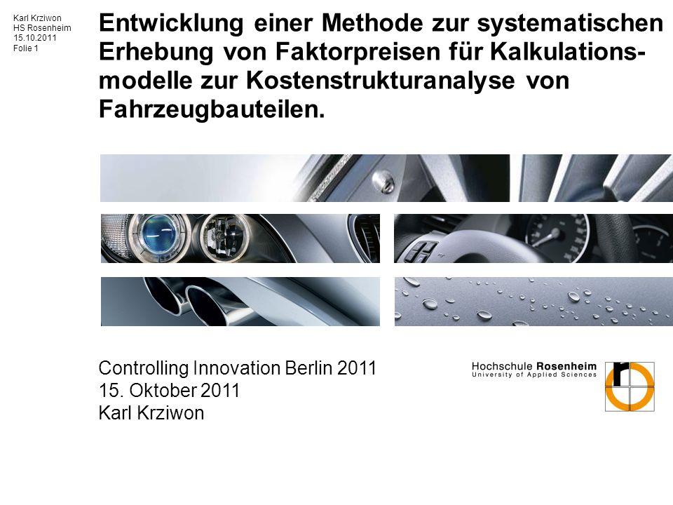 Entwicklung einer Methode zur systematischen Erhebung von Faktorpreisen für Kalkulations-modelle zur Kostenstrukturanalyse von Fahrzeugbauteilen.