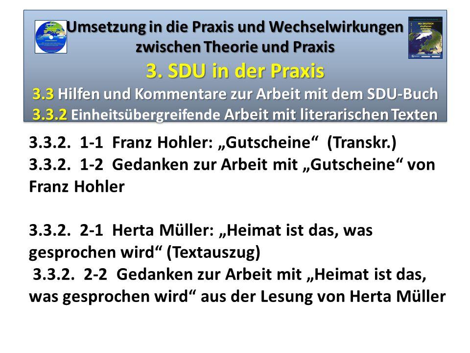 Umsetzung in die Praxis und Wechselwirkungen zwischen Theorie und Praxis 3. SDU in der Praxis 3.3 Hilfen und Kommentare zur Arbeit mit dem SDU-Buch 3.3.2 Einheitsübergreifende Arbeit mit literarischen Texten