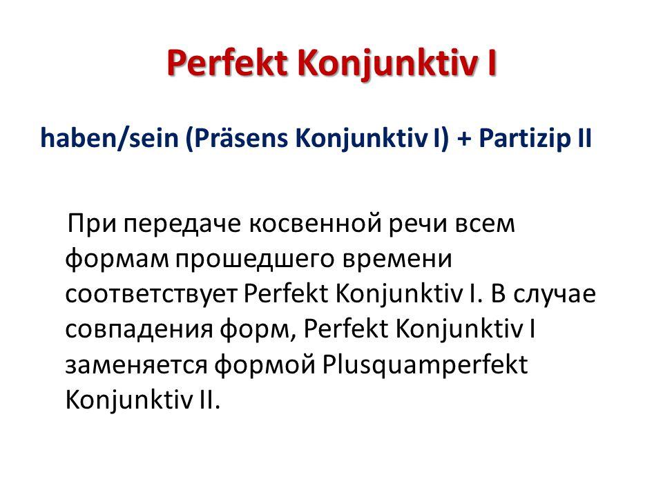 Perfekt Konjunktiv I