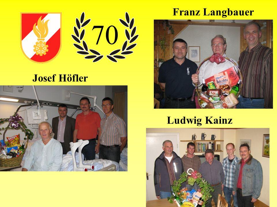 Franz Langbauer 70 Josef Höfler Ludwig Kainz