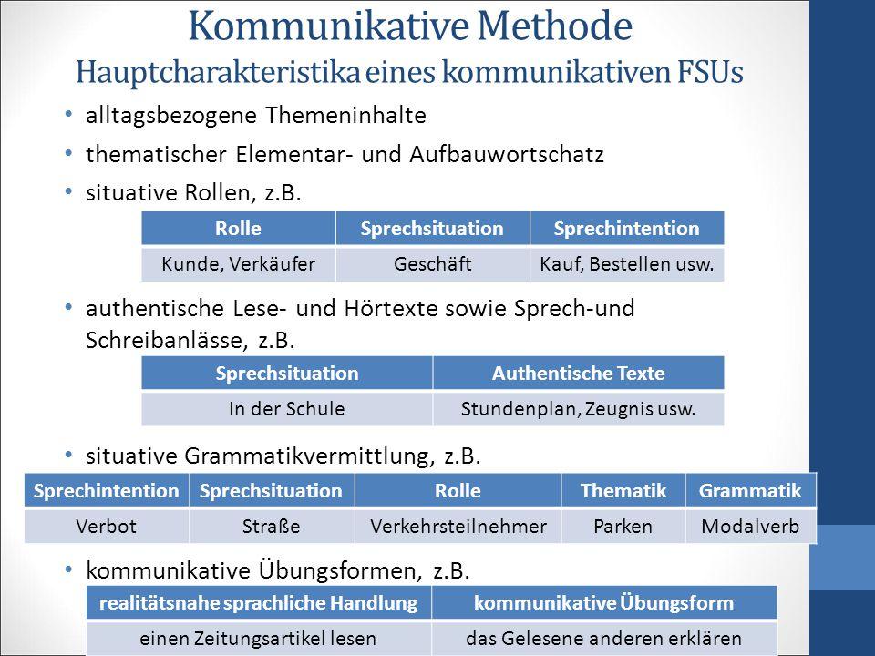 Kommunikative Methode Hauptcharakteristika eines kommunikativen FSUs