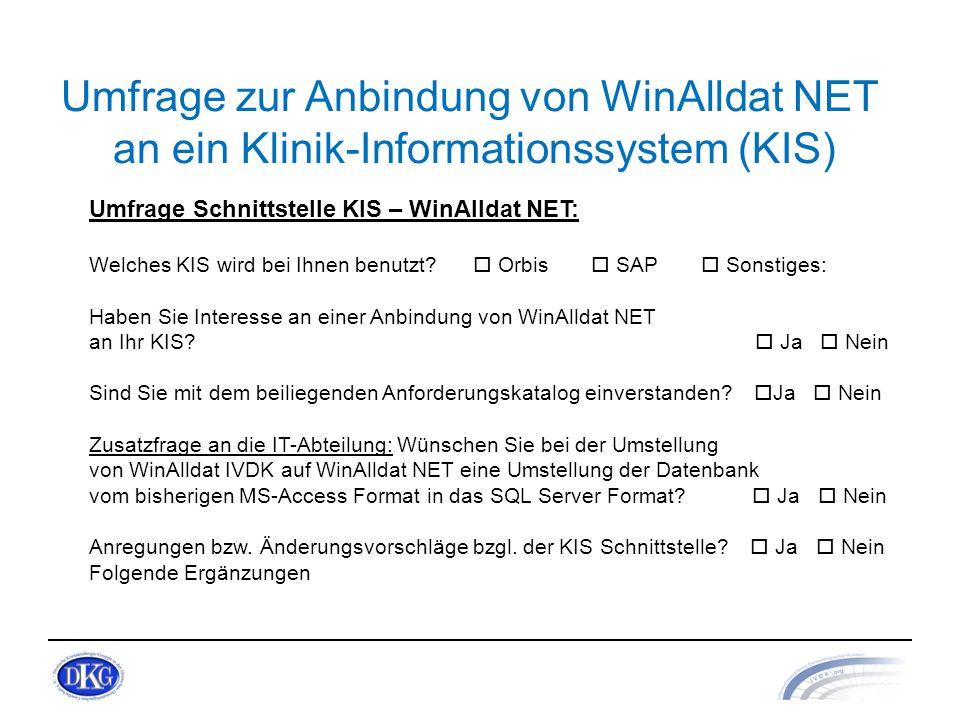 Umfrage zur Anbindung von WinAlldat NET