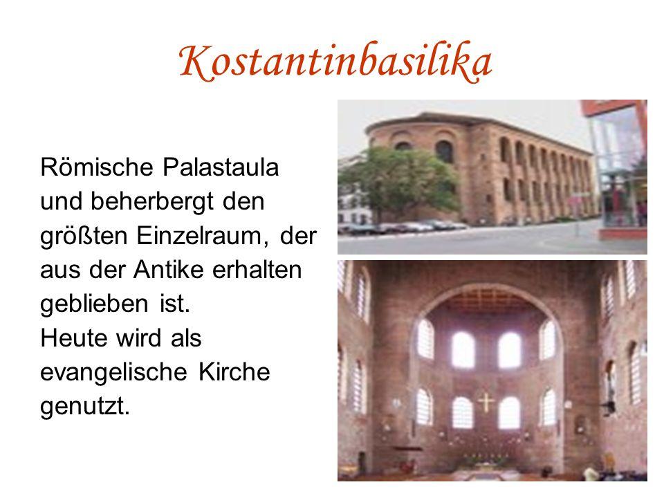Kostantinbasilika Römische Palastaula und beherbergt den