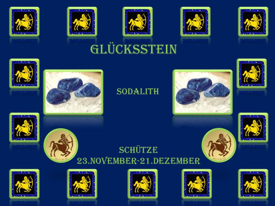 GLÜCKSSTEIN sodalith SCHÜTZE 23.NOVEMBER-21.DEZEMBER