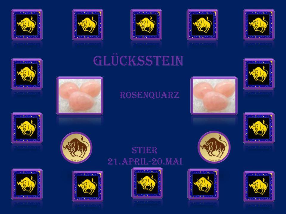 GLÜCKSSTEIN Rosenquarz STIER 21.APRIL-20.MAI