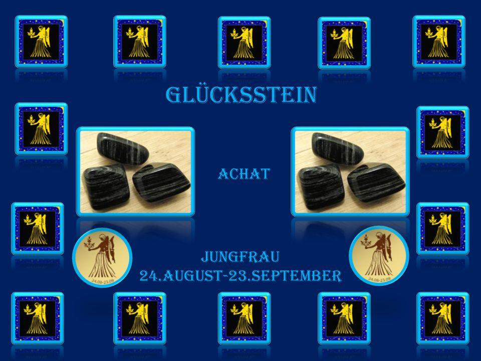 GLÜCKSSTEIN achat JUNGFRAU 24.AUGUST-23.SEPTember