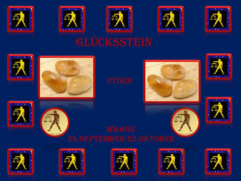 GLÜCKSSTEIN citrin WAAGE 24.SEPTEMBER-23.OKTOBER