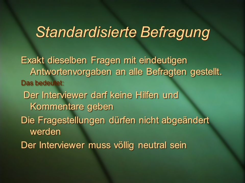 Standardisierte Befragung