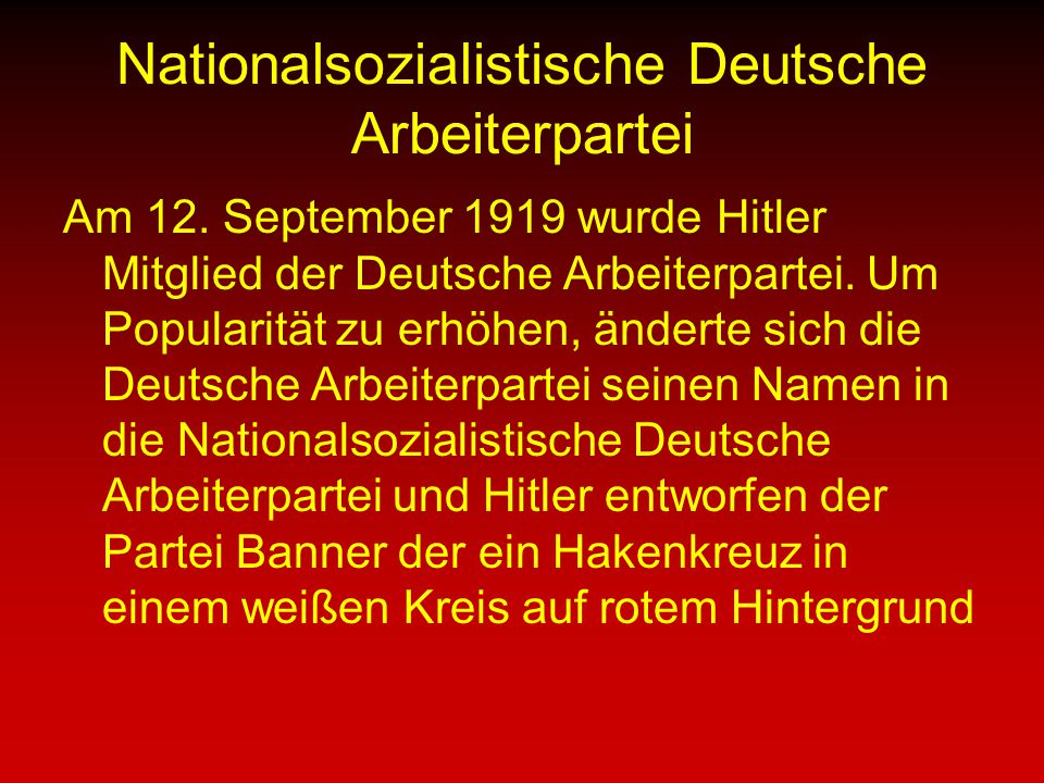 "an essay on adolf hitler and the deutsche arbeiterpartei Service to historical study and analysis, which is why this essay examines the   of hitler's first nationalsozialistische deutsche arbeiterpartei (""national socialist."