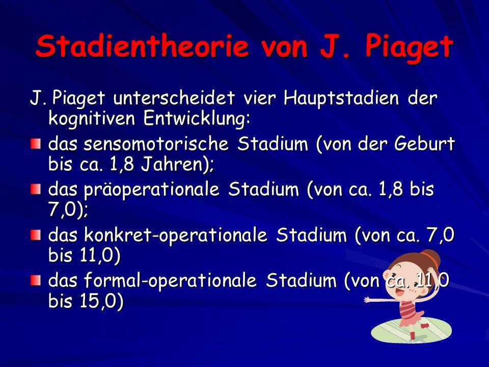 Stadientheorie von J. Piaget