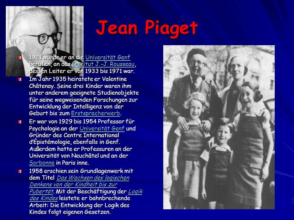 Jean Piaget 1921 wurde er an die Universität Genf berufen, an das Institut J.-J. Rousseau, dessen Leiter er von 1933 bis 1971 war.