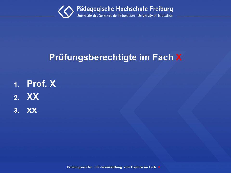 Prüfungsberechtigte im Fach X
