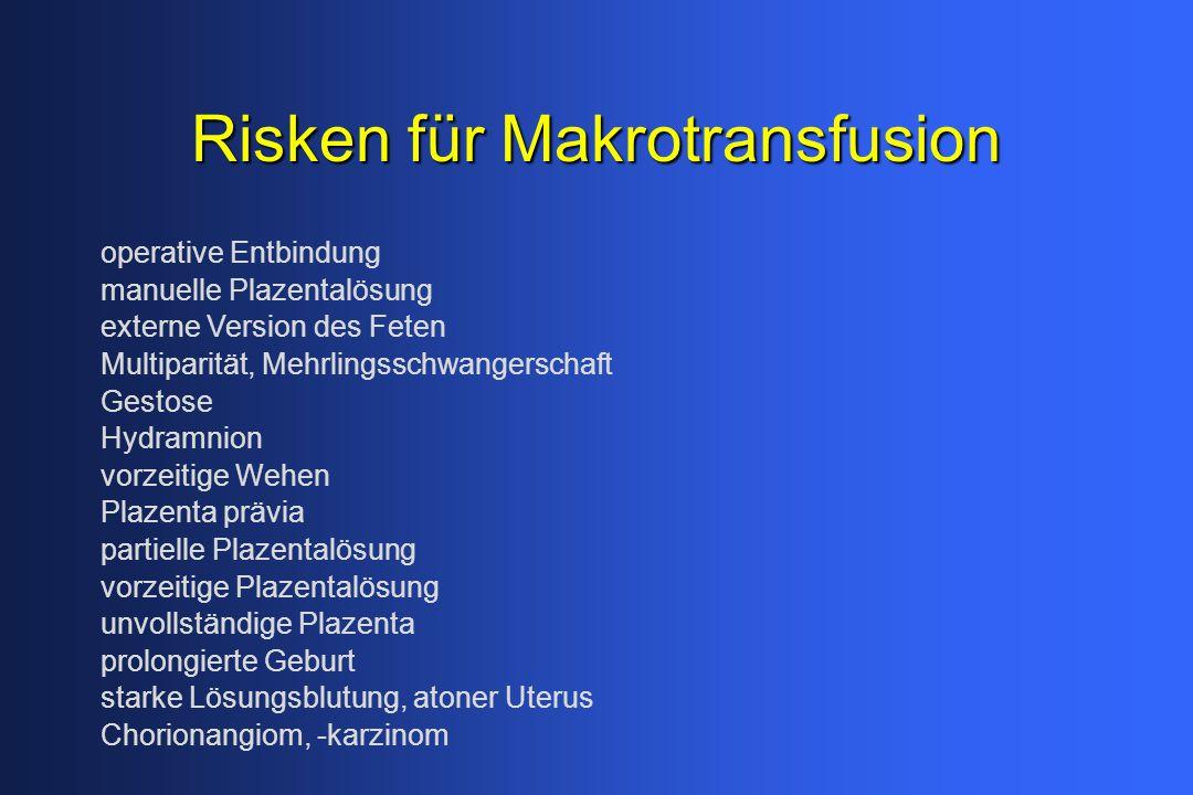 Risken für Makrotransfusion