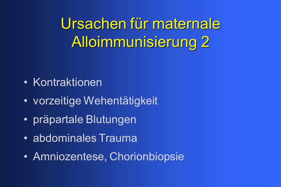 Ursachen für maternale Alloimmunisierung 2