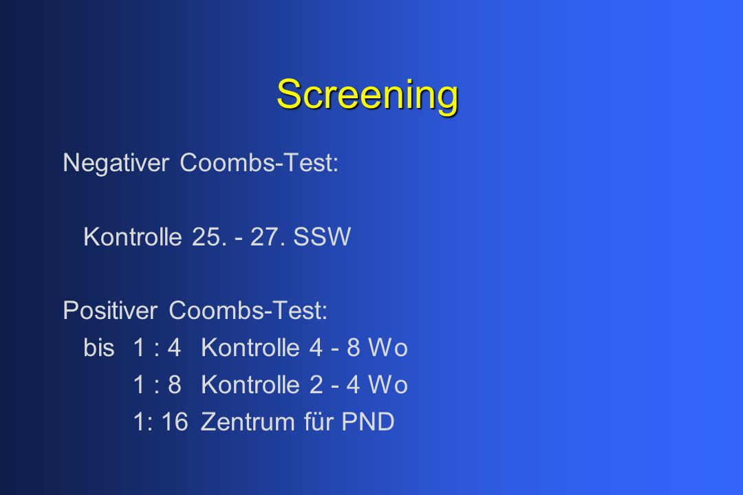 Screening Negativer Coombs-Test: Kontrolle SSW