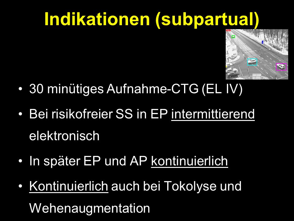 Indikationen (subpartual)
