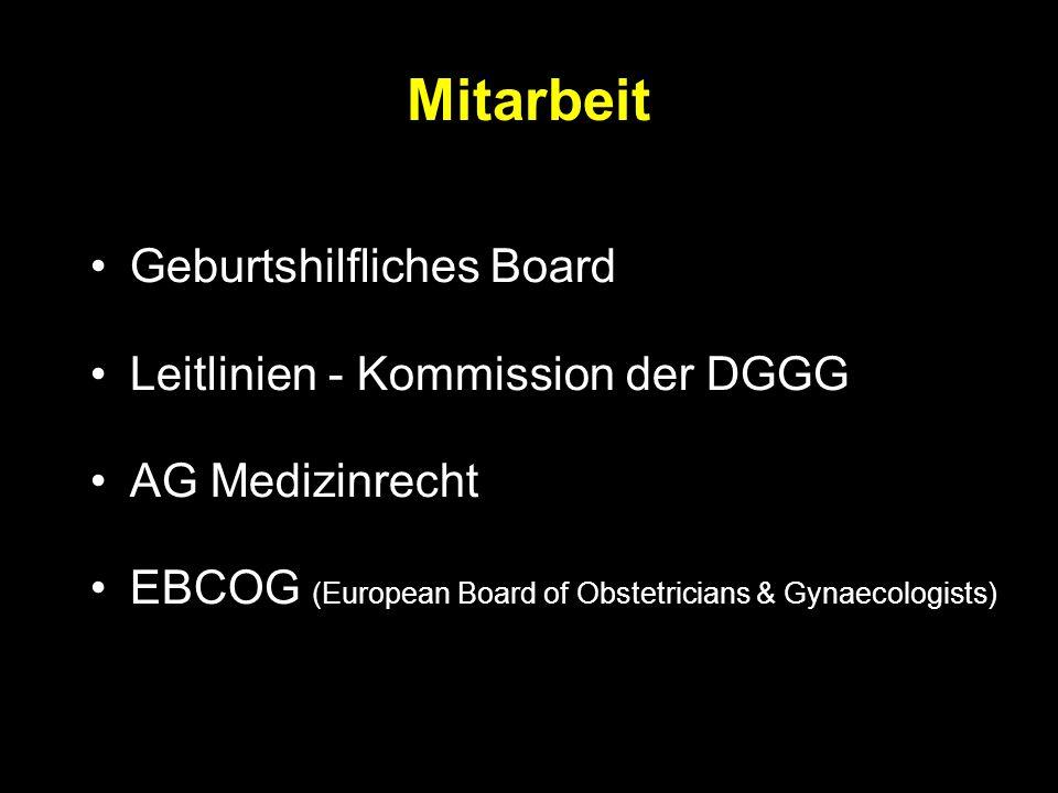 Mitarbeit Geburtshilfliches Board Leitlinien - Kommission der DGGG