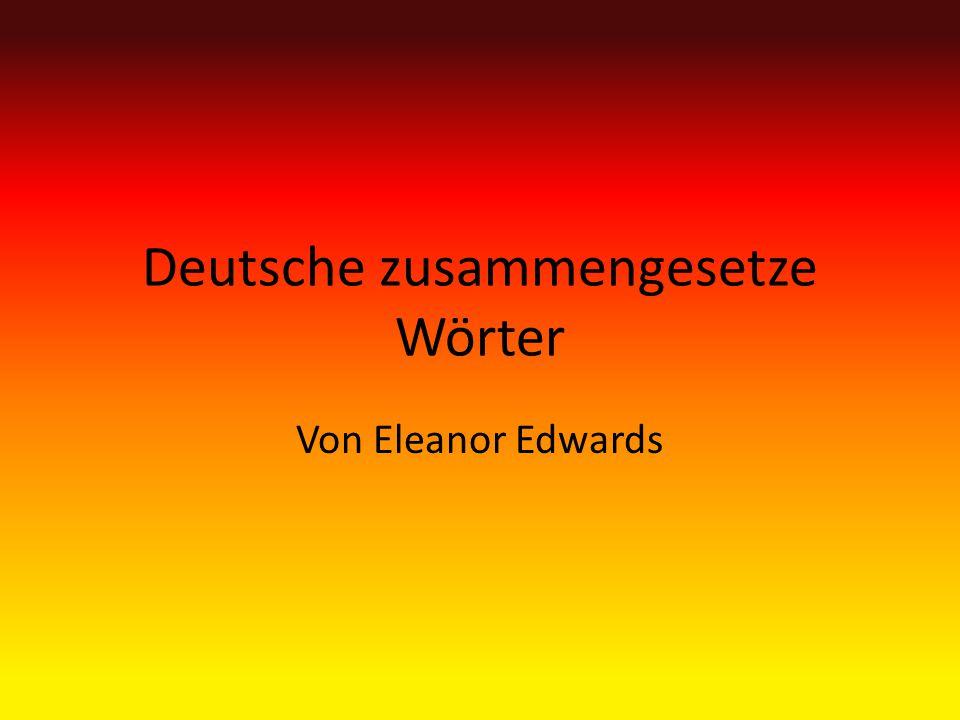 Deutsche zusammengesetze Wörter