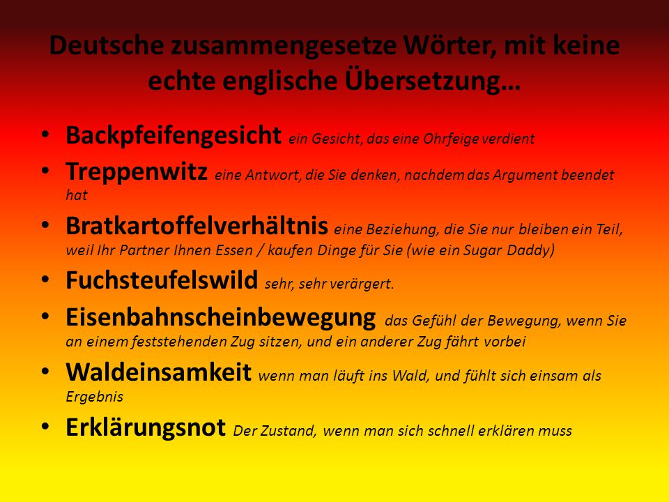 Deutsche zusammengesetze Wӧrter, mit keine echte englische Übersetzung…
