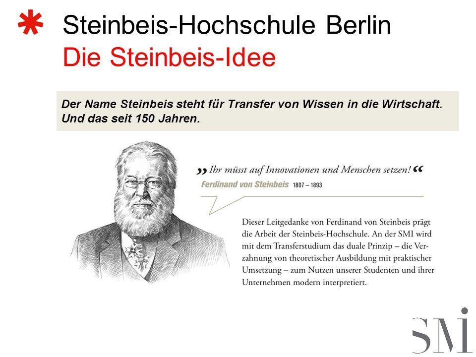 Steinbeis-Hochschule Berlin Die Steinbeis-Idee