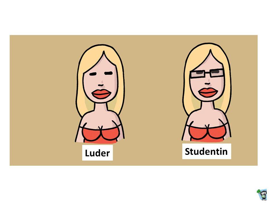 Luder Studentin