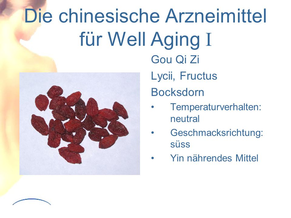 Die chinesische Arzneimittel für Well Aging I