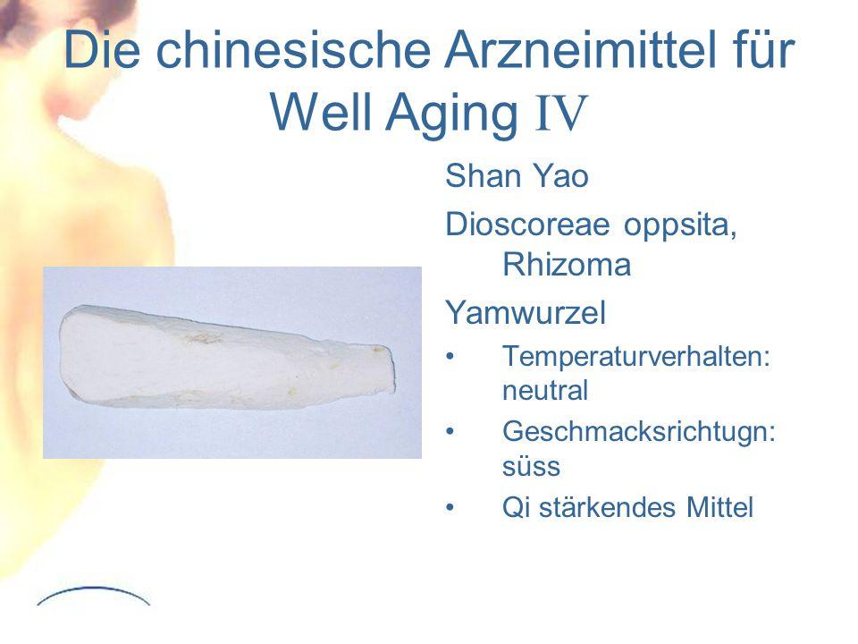 Die chinesische Arzneimittel für Well Aging IV