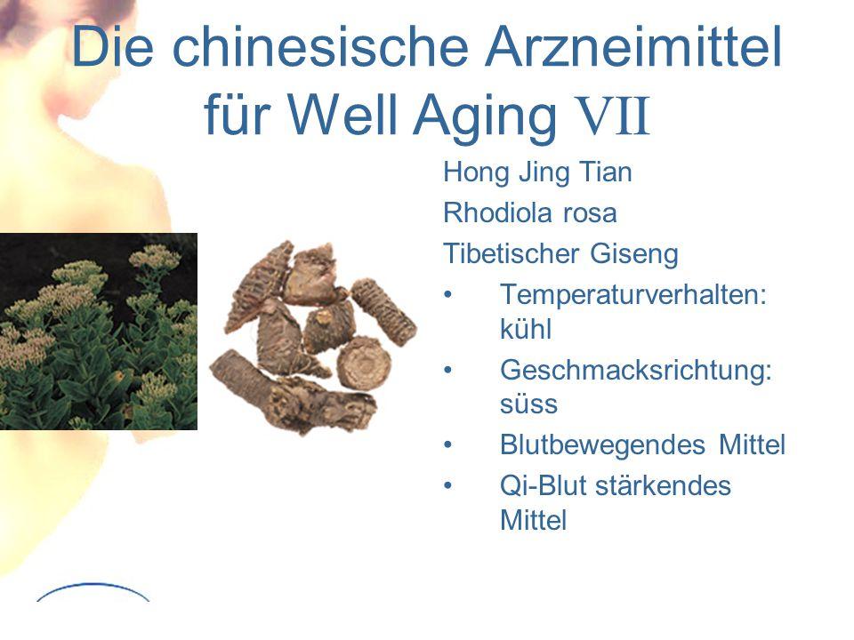 Die chinesische Arzneimittel für Well Aging VII