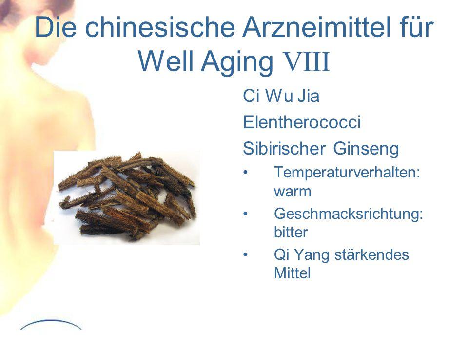 Die chinesische Arzneimittel für Well Aging VIII