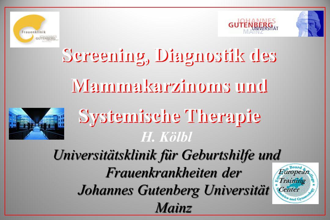 Screening, Diagnostik des Mammakarzinoms und Systemische Therapie