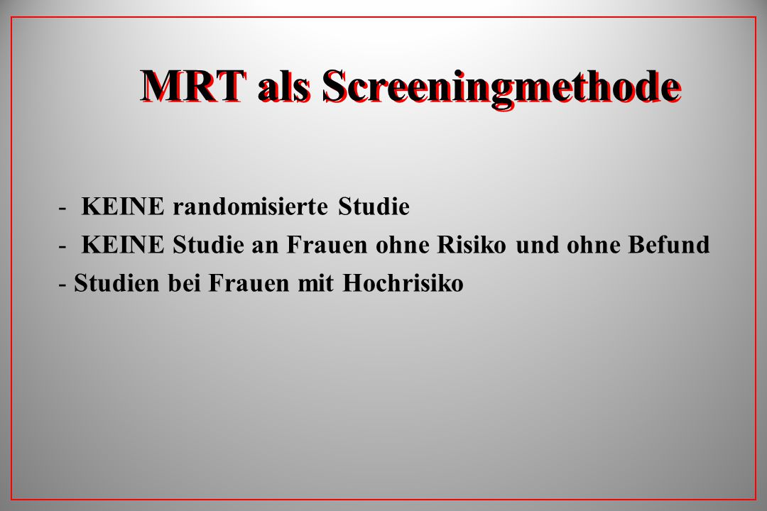MRT als Screeningmethode