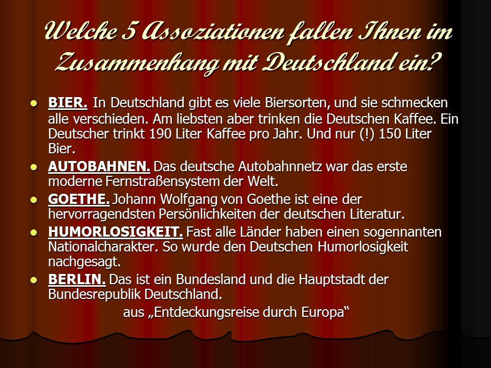 Welche 5 Assoziationen fallen Ihnen im Zusammenhang mit Deutschland ein