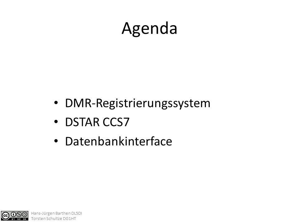 Agenda DMR-Registrierungssystem DSTAR CCS7 Datenbankinterface